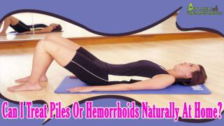 Can I Treat Piles Or Hemorrhoids Naturally At Home?