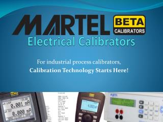 Martel Electrical Calibrator