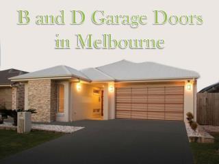 B and D Garage Doors Melbourne