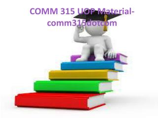 COMM 315 Uop Material-comm315dotcom