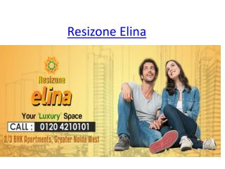 Resizone Group-Resizone Elina In Noida Extension