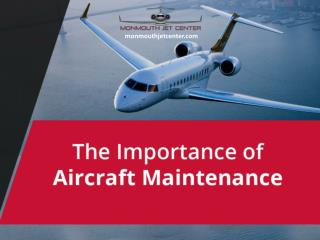Importance of Aircraft Maintenance - Read Now!