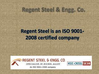 Alloy Suppliers - Regent Steel & Engg Co.