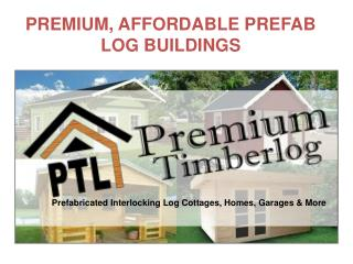Prefab Interlocking Log Cottages