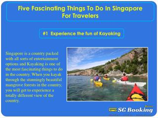 Five fascinating things to do in Singapore for travelers