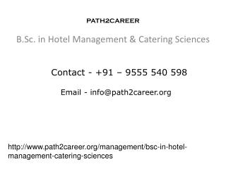 B.Sc. in Hotel Management & Catering Sciences @8527271018