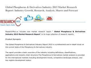 Global Phosphorus & Derivatives Industry 2015 Market Research Report