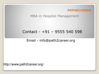 MBA in Hospital Management @8527271018