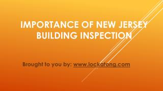 Importance Of New Jersey Building Inspection