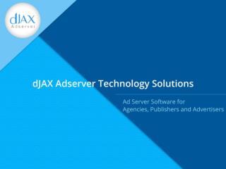 dJAX Adserver Technology Solutions