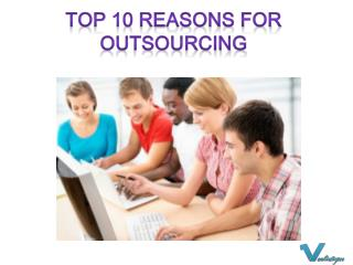 Top 10 Reasons for Outsourcing