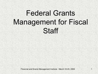 Federal Grants Management for Fiscal Staff