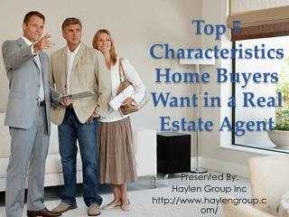 Top Characteristics of Real Estate Agent