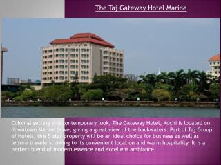 The Taj Gateway  Hotel Marine