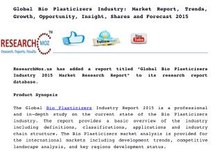 Global Bio Plasticizers Industry: Market Report, Trends, Growth, Opportunity, Insight, Shares and Forecast 2015