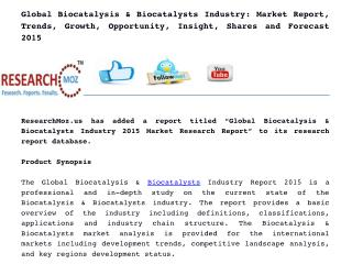 Global Biocatalysis & Biocatalysts Industry: Market Report, Trends, Growth, Opportunity, Insight, Shares and Forecast 20