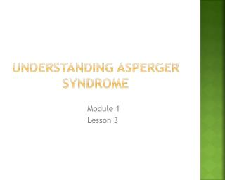 Understanding Asperger Syndrome