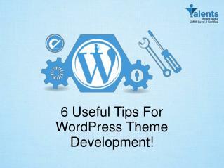 6 Useful Tips For WordPress Theme Development