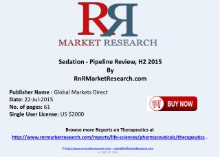 Sedation Pipeline Therapeutics Development Review H2 2015