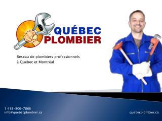 Québec Plombier: soumissions rapides et locales
