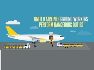 United Airlines Ground Workers Perform Danger Duties