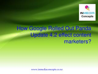 How Google Rolled Out Panda Update 4.2 effect content marketers?