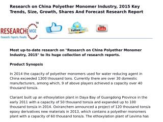 China Polyether Monomer Industry, 2015 | Researchmoz.us