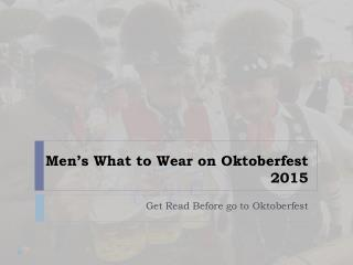 Men's What to Wear on Oktoberfest 2015