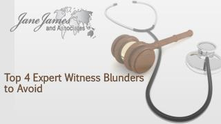 Top 4 Expert Witness Blunders to Avoid