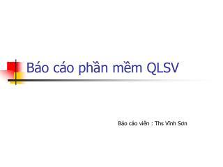 B o c o phn mm QLSV