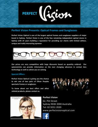 Perfect Vision Presents: Optical Frames and Sunglasses.