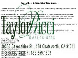 Taylor, Ricci & Associates Goes Green!