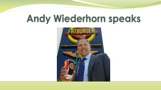 Andy Wiederhorn speaks
