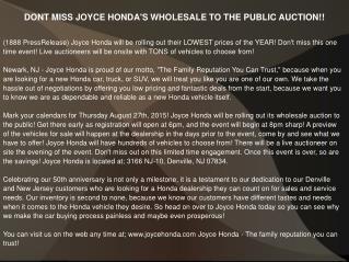 DONT MISS JOYCE HONDA'S WHOLESALE TO THE PUBLIC AUCTION!!