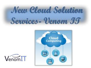New Cloud Solution Services- Venom IT