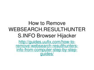 How to Remove WEBSEARCH.RESULTHUNTERS.INFO Browser Hijacker