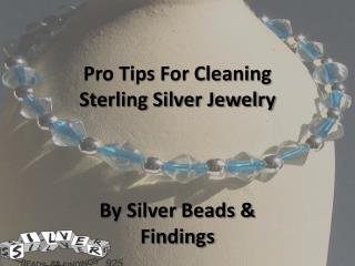 Pro Tips For Cleaning Sterling Silver Jewelry