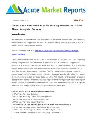 Global and China Wide Tape Recording Industry 2014 Size, Share, Analysis, Forecast