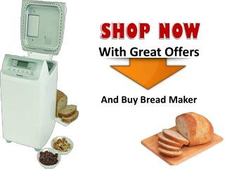 Top Bread Maker Machine| No Need Shop For Bread