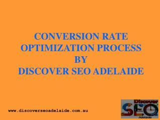 Conversion Rate Optimisation Process in Adelaide