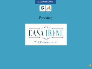 Casa Irene Bannerghatta Road launch by Salarpuria Sattva Group