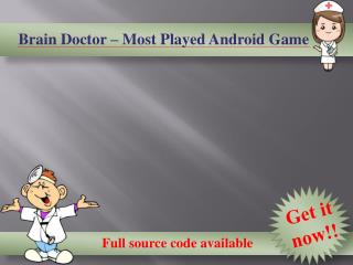 Brain Doctor Android Game Full Source Code
