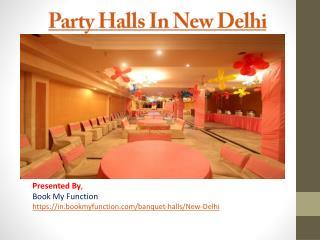 Party Halls in New Delhi