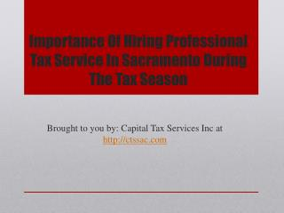 Importance Of Hiring Professional Tax Service In Sacramento During The Tax Season