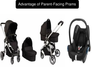 Advantage of Parent-Facing Prams