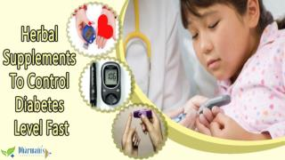 Herbal Supplements To Control Diabetes Level Fast