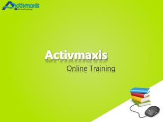 ActivMaxis Offer Online Trainings