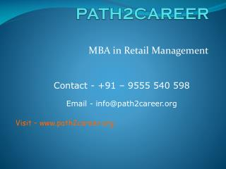 MBA in Retail Management @8527271018
