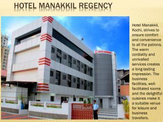 Hotel Manakkil Regency