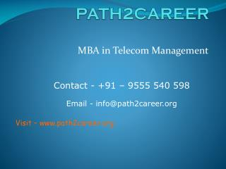 MBA in Telecom Management @8527271018